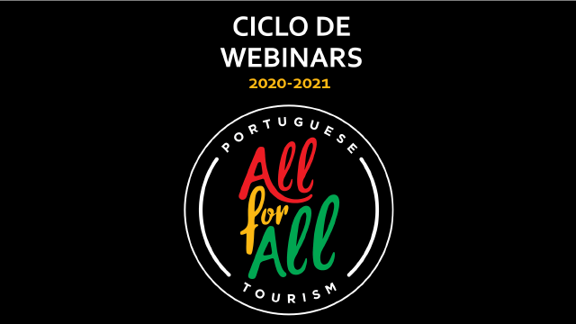 Ciclo de Webinars All for All Portuguese tourism 2020-21